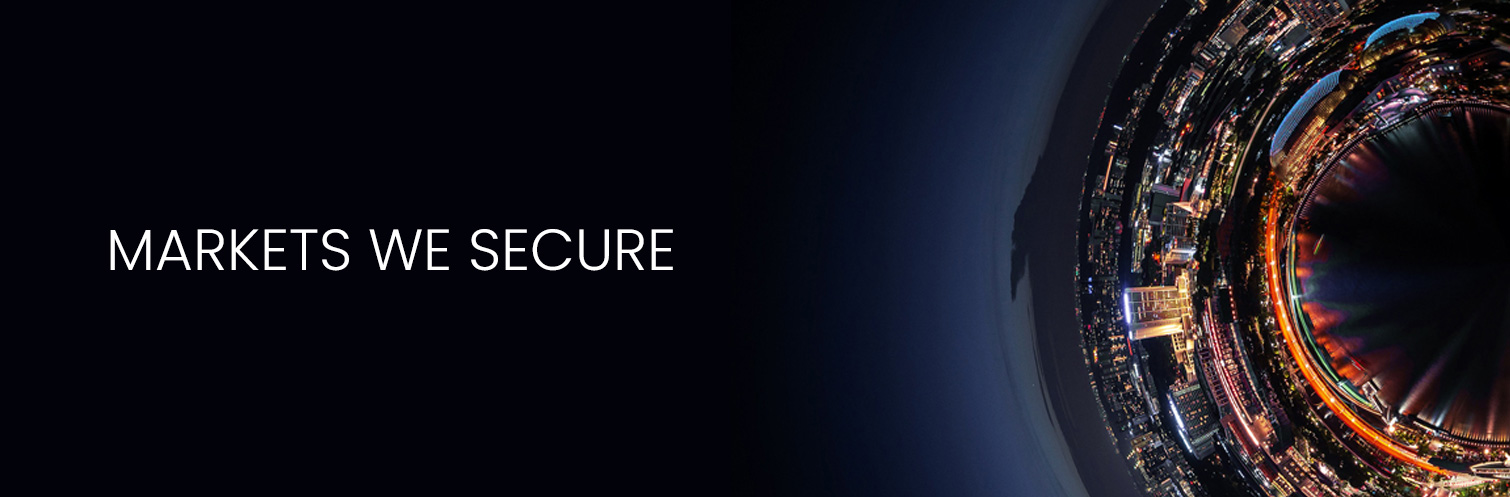 MARKETS WE SECURE
